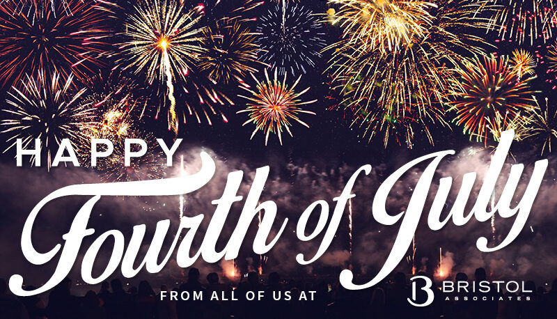 Happy Fourth of July from Bristol Associates!